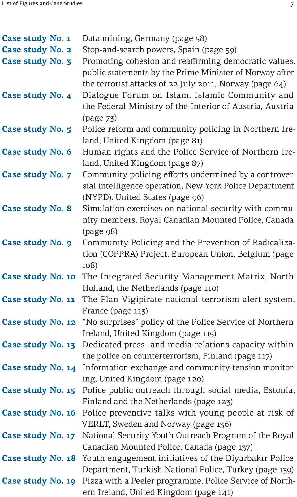 4 Dialogue Forum on Islam, Islamic Community and the Federal Ministry of the Interior of Austria, Austria (page 73) Case study No.