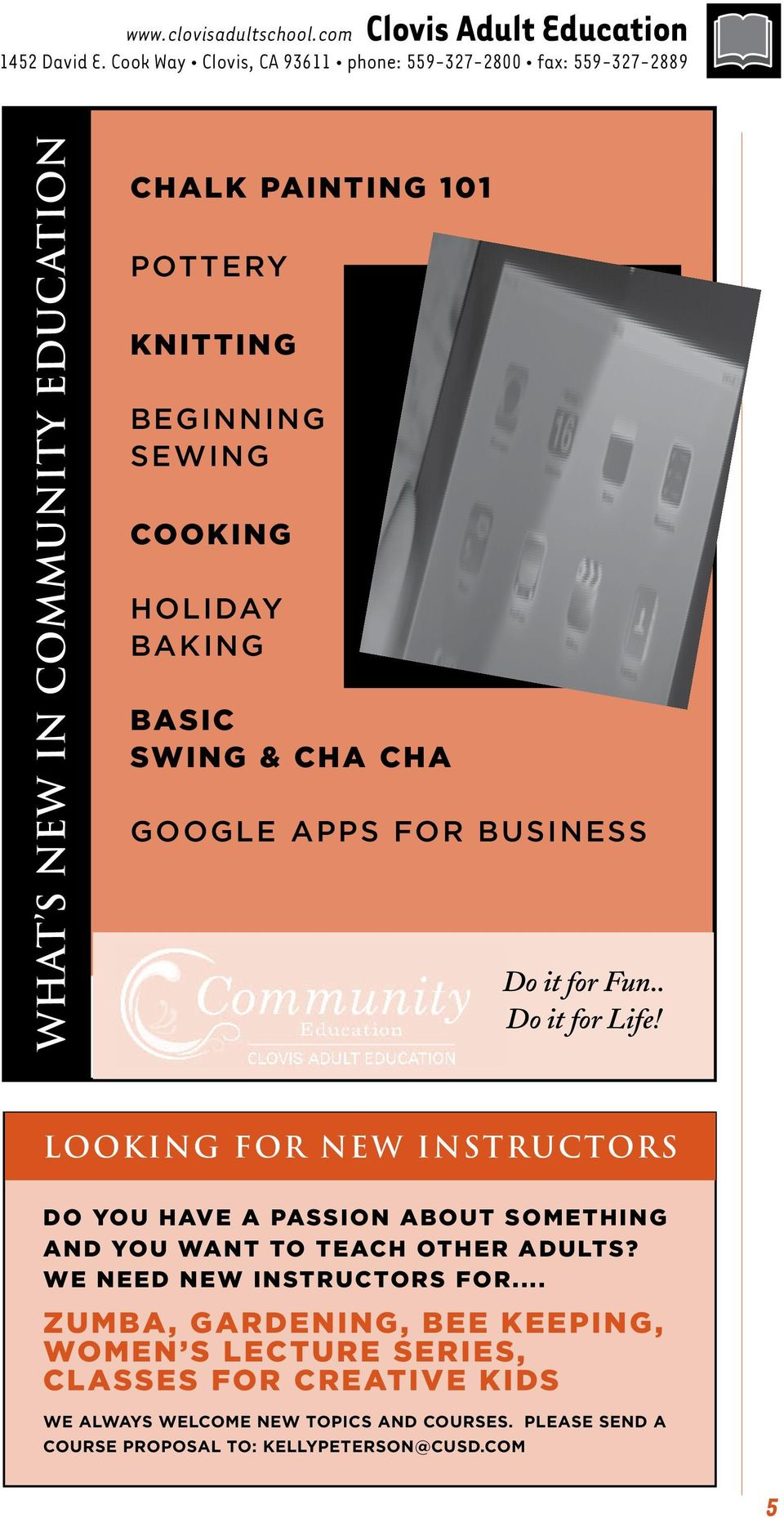 Cooking Holiday Baking Basic Swing & Cha Cha Google Apps for Business Do it for Fun.. Do it for Life!