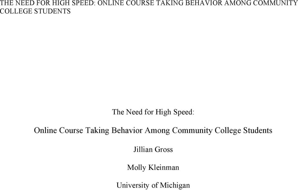 Course Taking Behavior Among Community College