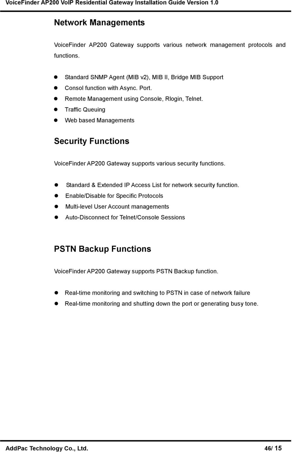 Standard & Extended IP Access List for network security function.