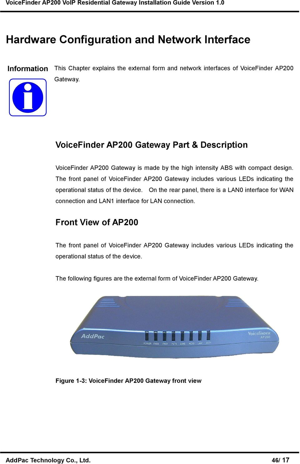 The front panel of VoiceFinder AP200 Gateway includes various LEDs indicating the operational status of the device.