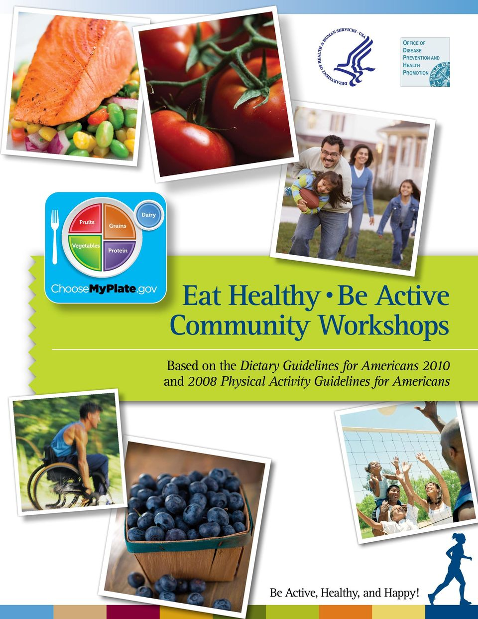 Dietary Guidelines for Americans 2010 and 2008 Physical