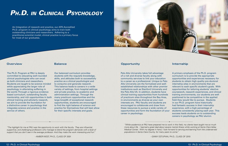 Program at PAU is deeply committed to educating well-rounded clinical psychologists who can excel as both clinicians and researchers.