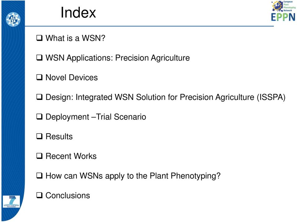 Design: Integrated WSN Solution for Precision Agriculture