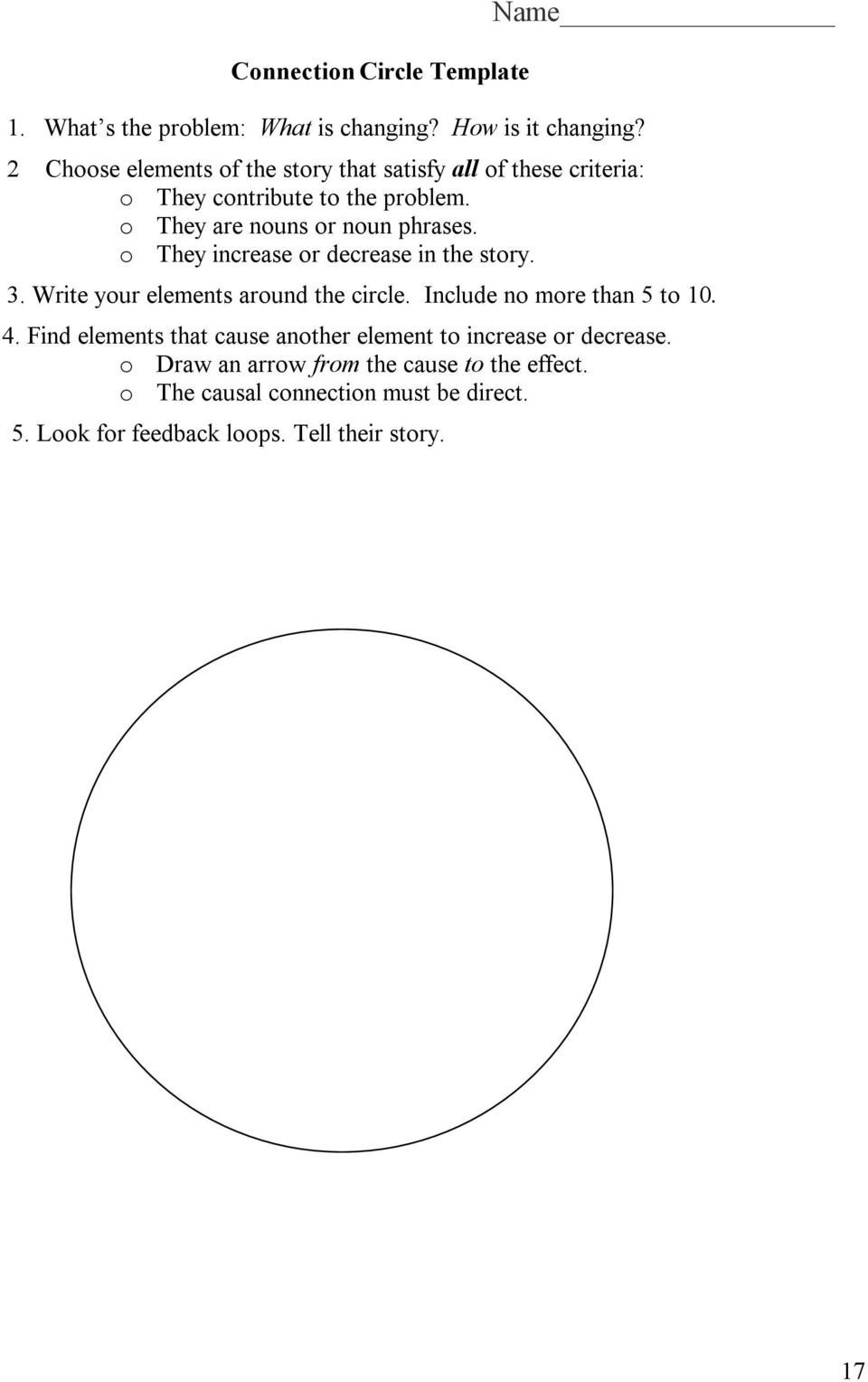 o They increase or decrease in the story. Name 3. Write your elements around the circle. Include no more than 5 to 10. 4.