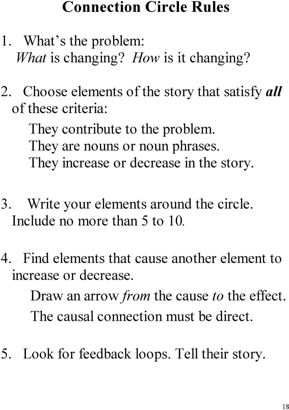 They increase or decrease in the story. 3. Write your elements around the circle. Include no more than 5 to 10. 4.
