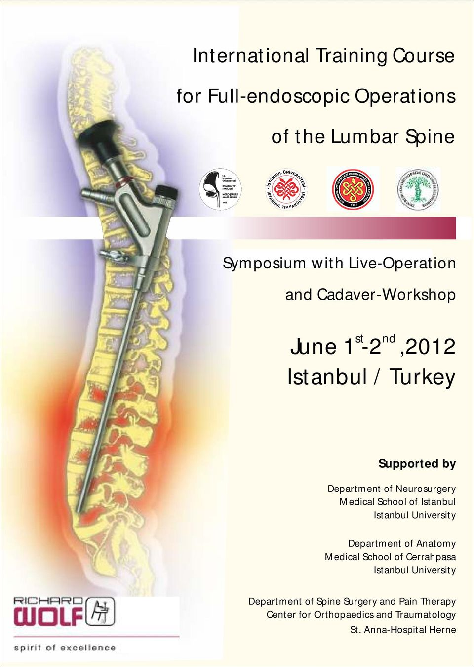 Turkey Supported by Department of Anatomy Medical School of Cerrahpasa Department of