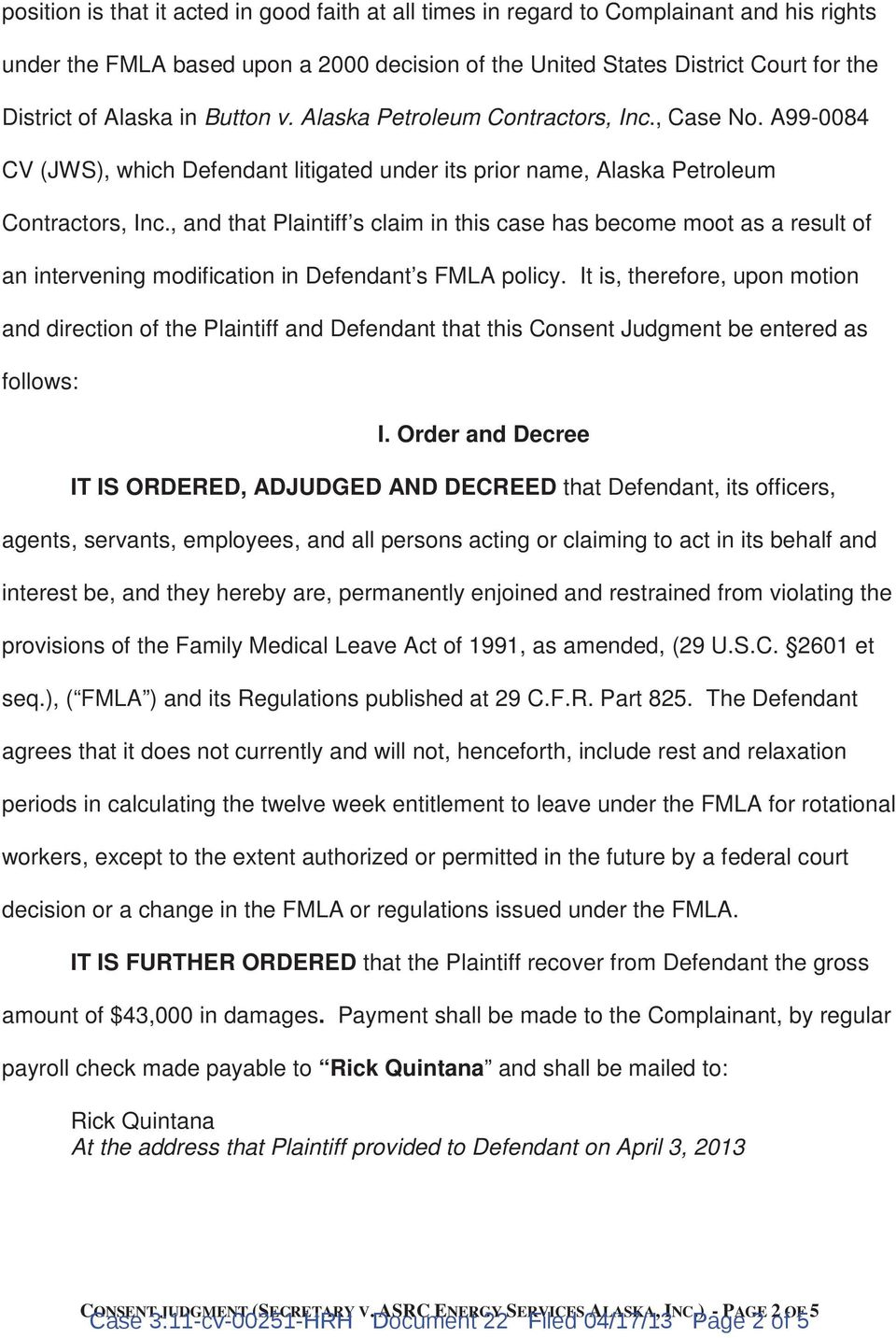 , and that Plaintiff s claim in this case has become moot as a result of an intervening modification in Defendant s FMLA policy.