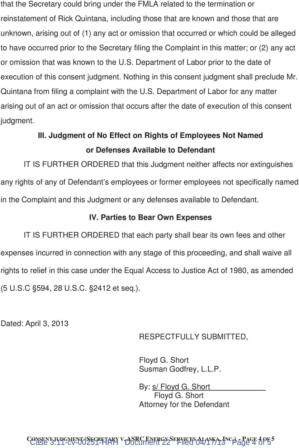 Nothing in this consent judgment shall preclude Mr. Quintana from filing a complaint with the U.S.