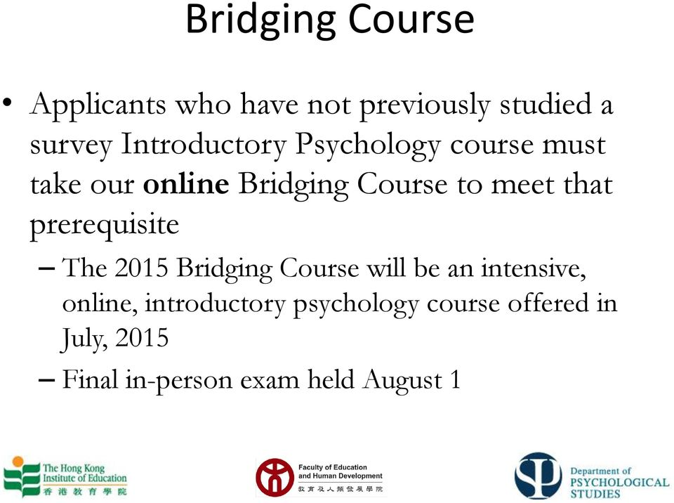 that prerequisite The 2015 Bridging Course will be an intensive, online,