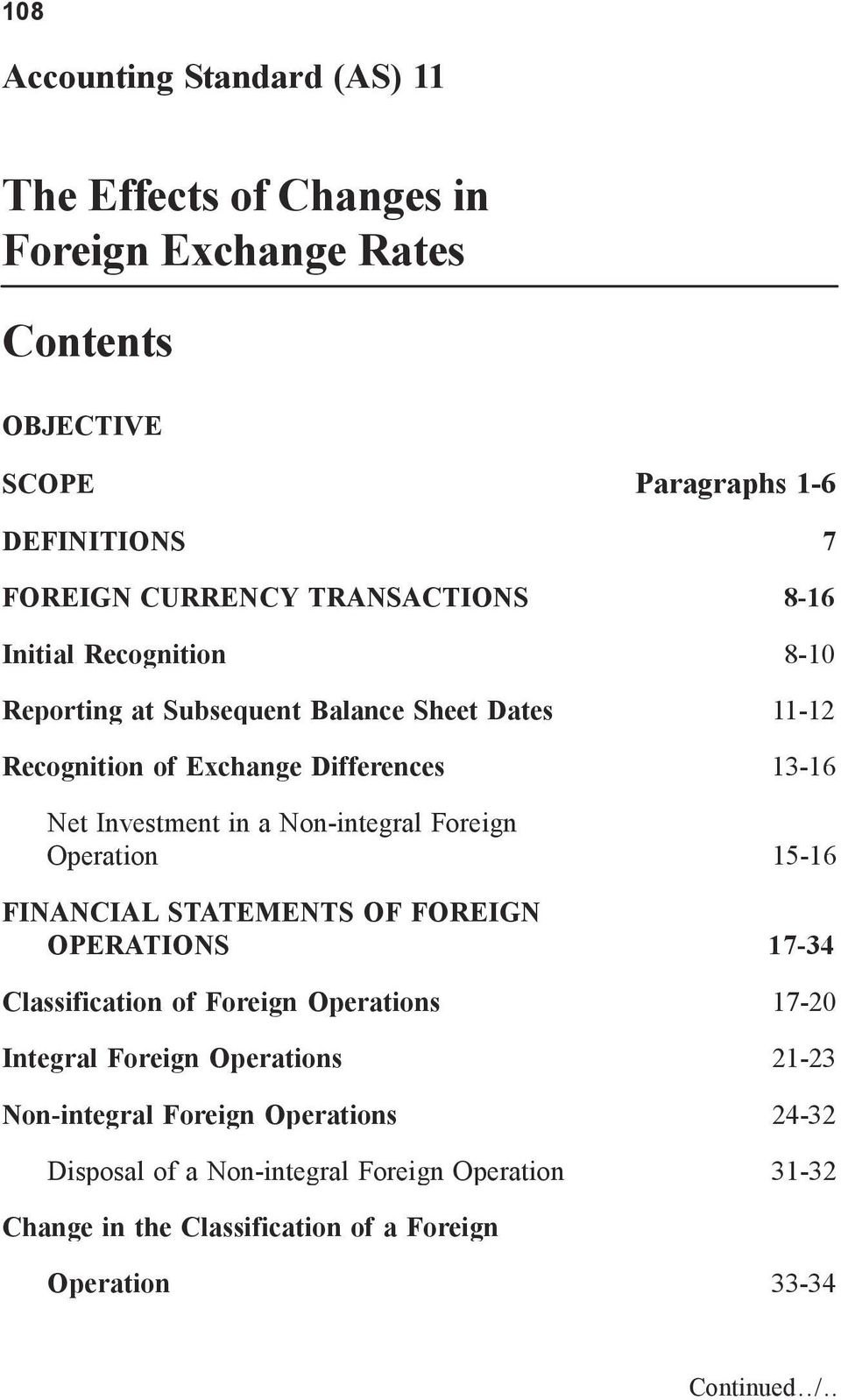 Non-integral Foreign Operation 15-16 FINANCIAL STATEMENTS OF FOREIGN OPERATIONS 17-34 Classification of Foreign Operations 17-20 Integral Foreign Operations
