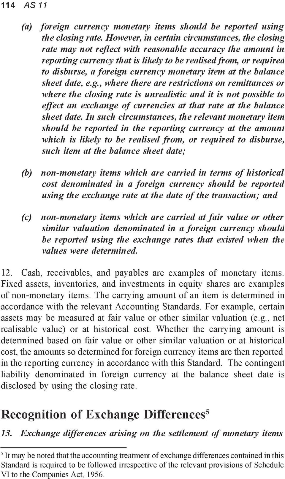 currency monetary item at the balance sheet date, e.g.