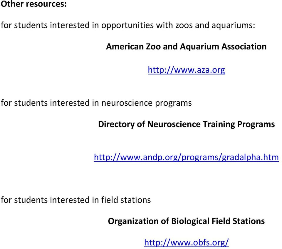org for students interested in neuroscience programs Directory of Neuroscience Training