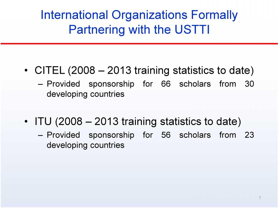 scholars from 30 developing countries ITU (2008 2013 training