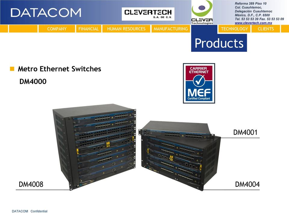 Metro Ethernet Switches
