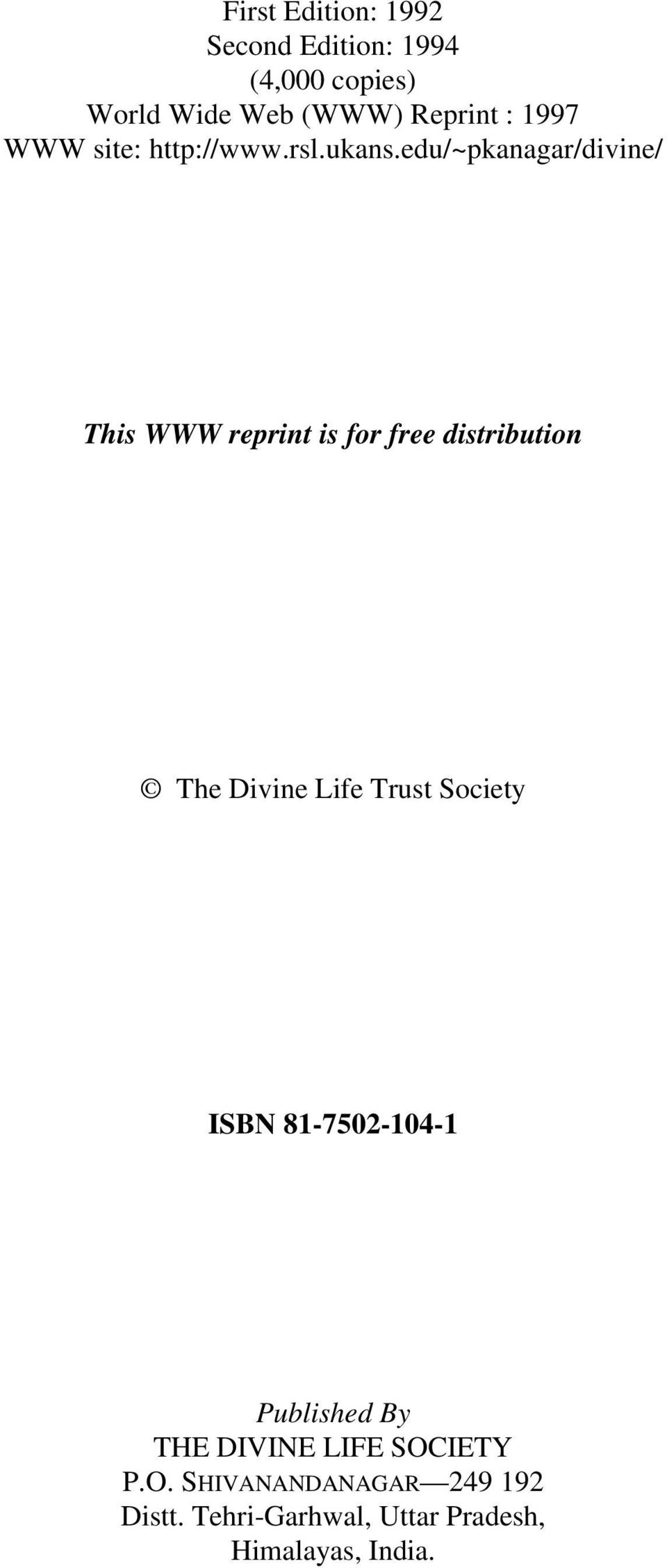 edu/~pkanagar/divine/ This WWW reprint is for free distribution The Divine Life Trust