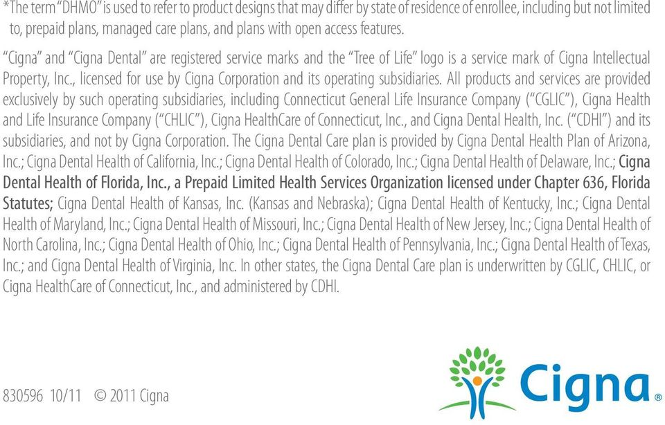 , licensed for use by Cigna Corporation and its operating subsidiaries.