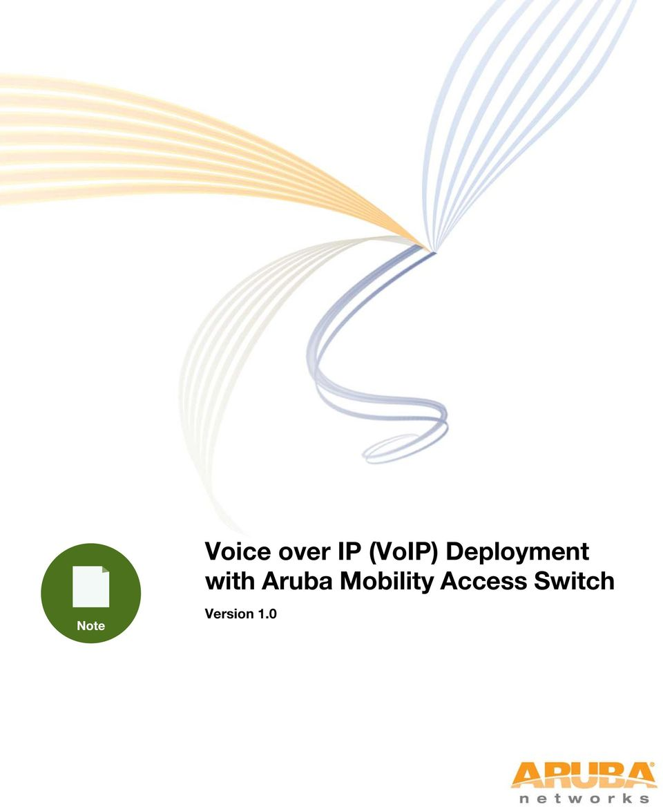 with Aruba Mobility
