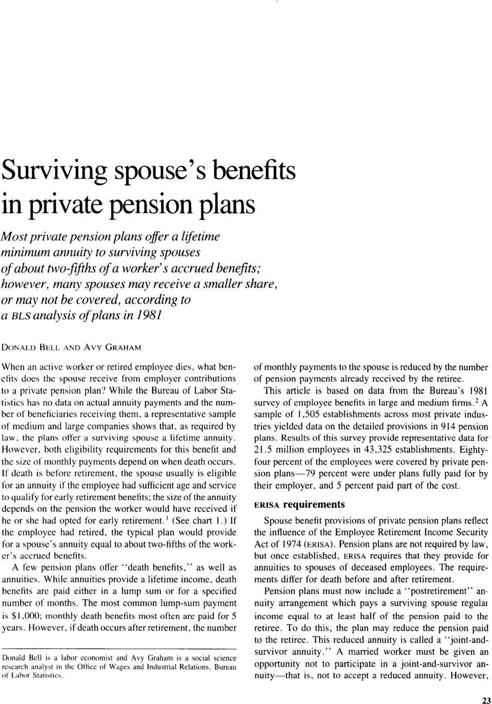 does the spouse receive from employer contributions to a private pension plan'?