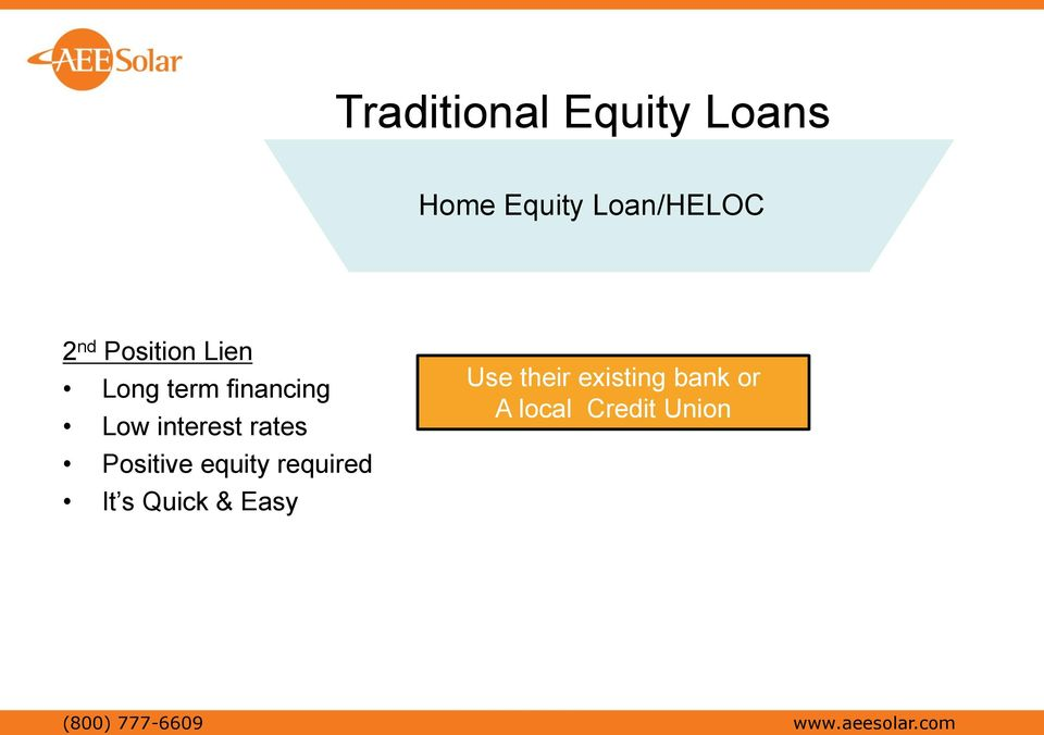 Positive equity required It s Quick & Easy Use their