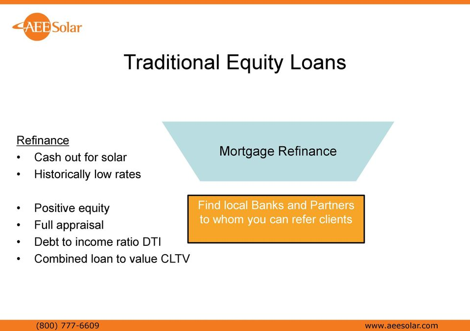income ratio DTI Combined loan to value CLTV Find local Banks and
