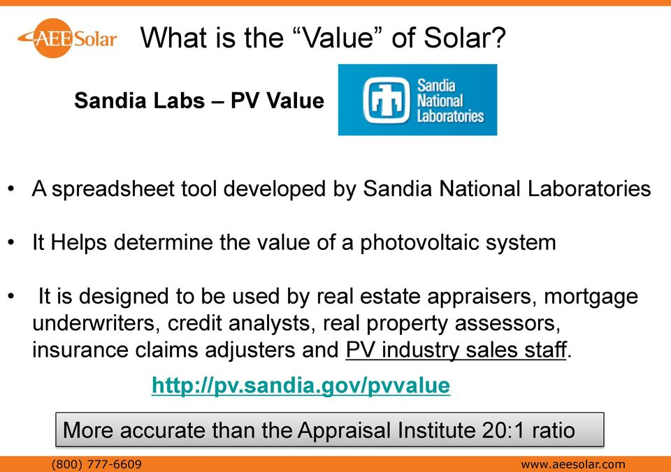 of a photovoltaic system It is designed to be used by real estate appraisers, mortgage underwriters, credit