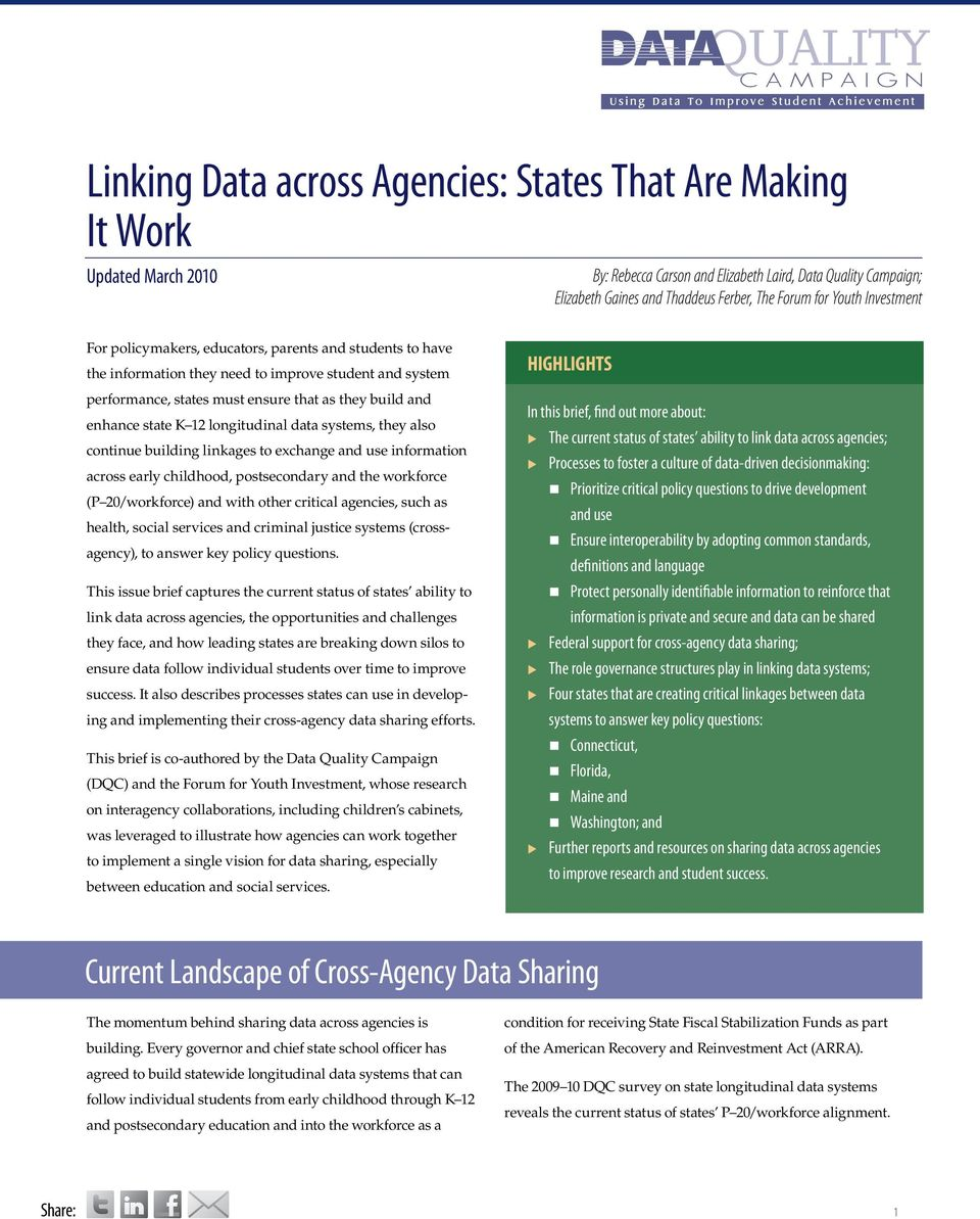 they bild and enhance state K 12 longitdinal data systems, they also contine bilding linkages to exchange and se information across early childhood, postsecondary and the workforce (P 20/workforce)