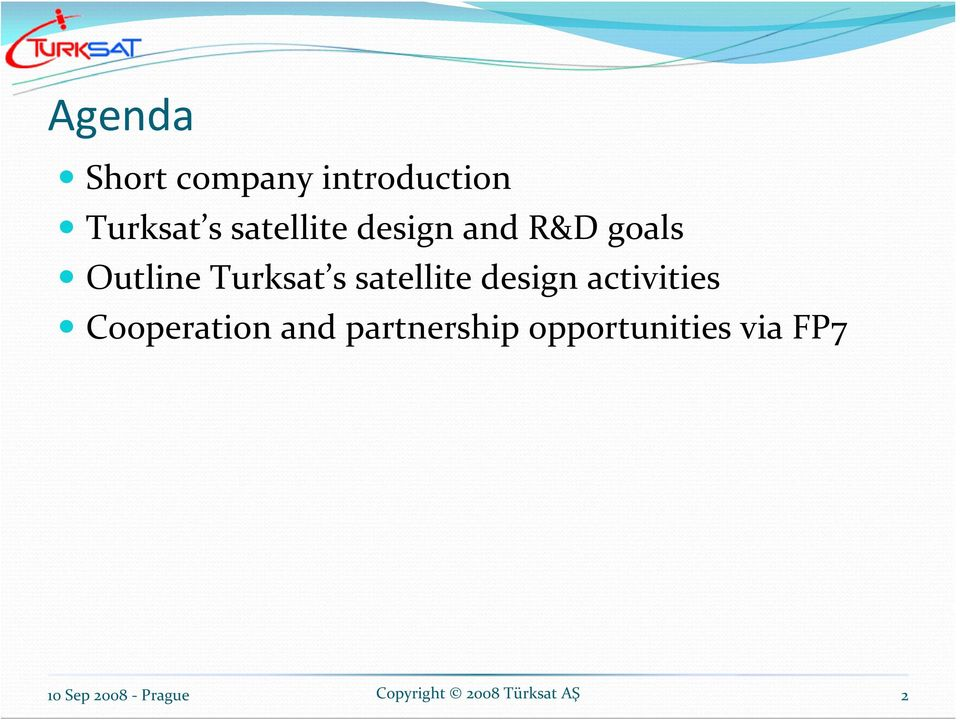 Turksat s satellite design activities
