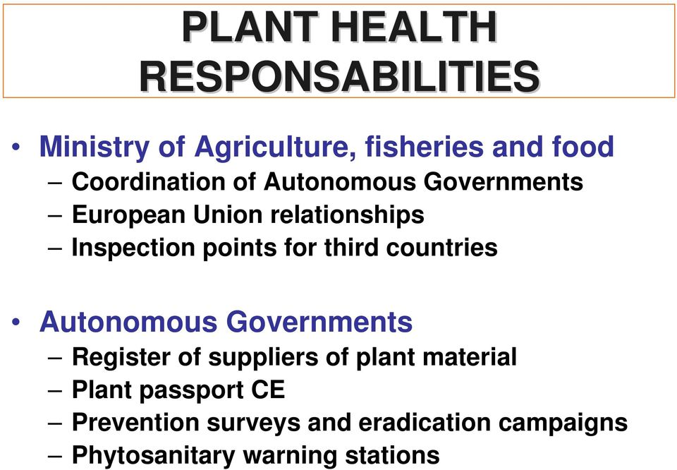 points for third countries Autonomous Governments Register of suppliers of plant
