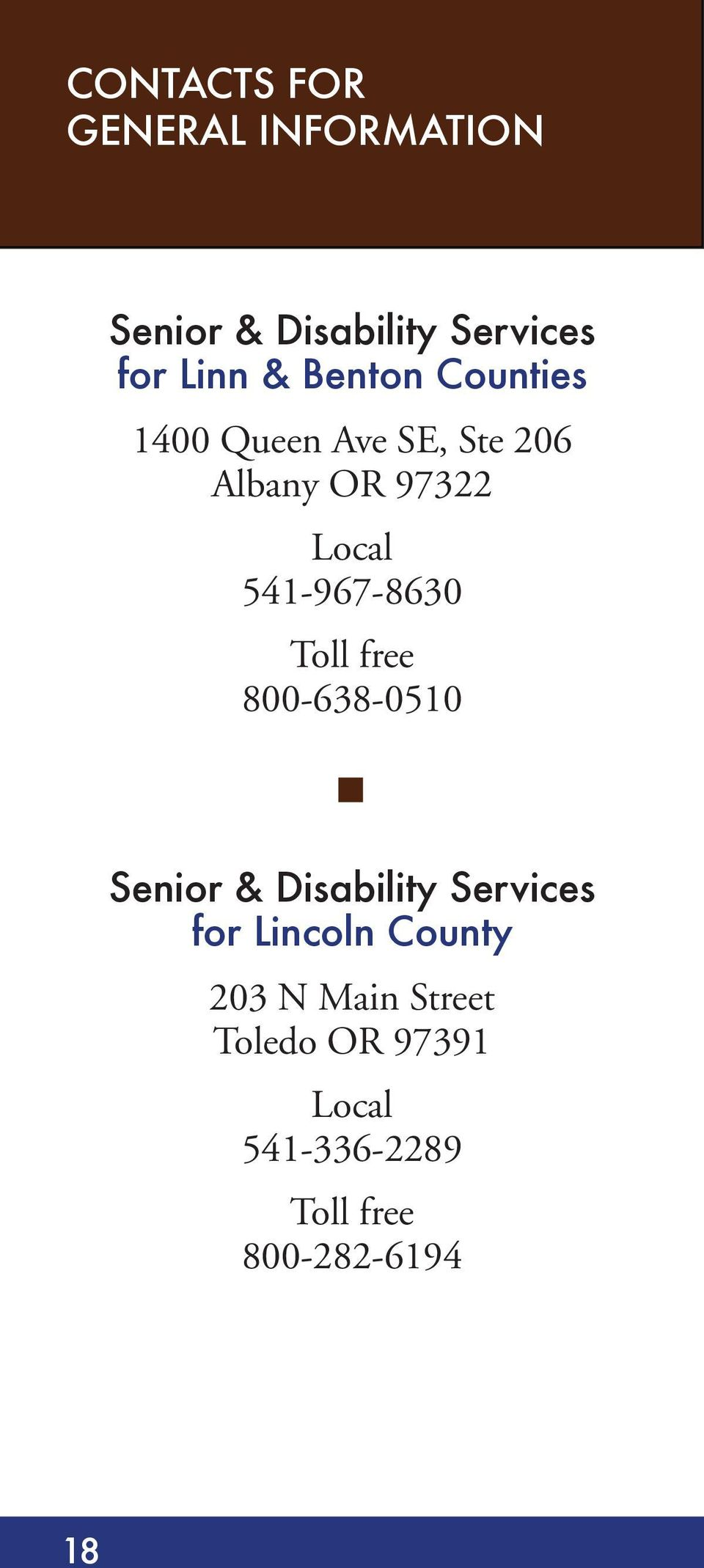 541-967-8630 Toll free 800-638-0510 Senior & Disability Services for
