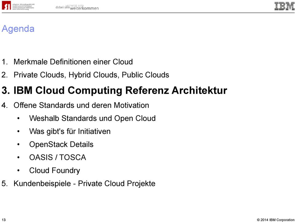 IBM Cloud Computing Referenz Architektur 4.