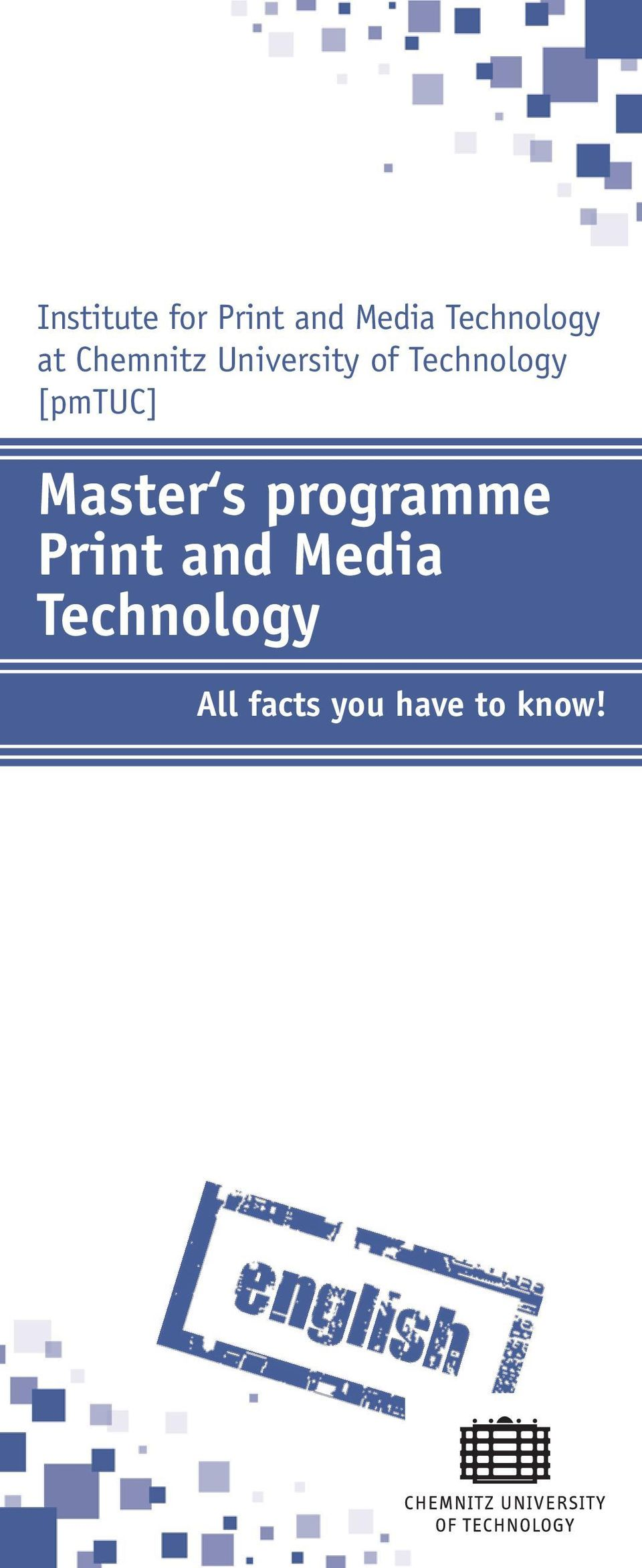 Technology [pmtuc] Master s programme