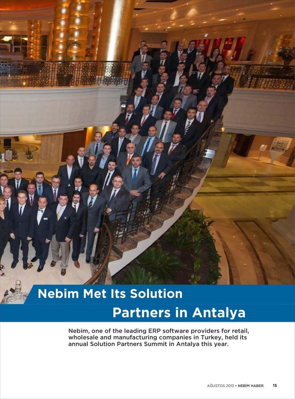 manufacturing companies in Turkey, held its annual Solution