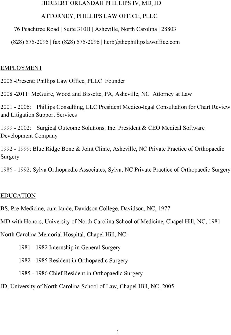 Consultation for Chart Review and Litigation Support Services 1999-2002: Surgical Outcome Solutions, Inc.