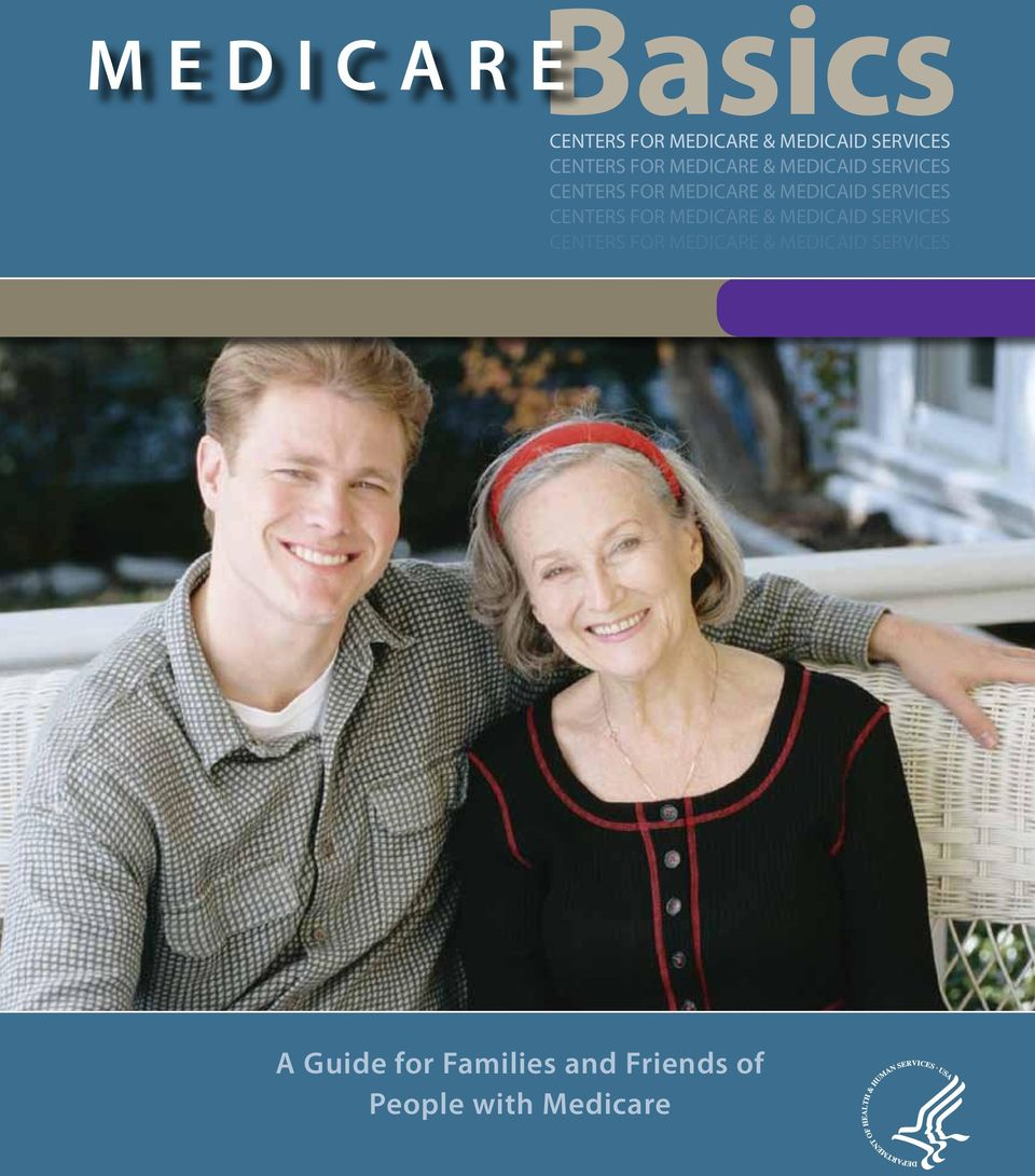 MEDICAID SERVICES  MEDICAID SERVICES A Guide for Families and Friends