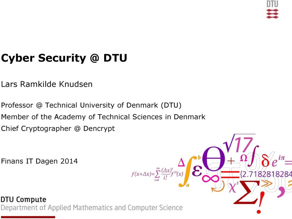 (DTU) Member of the Academy of Technical