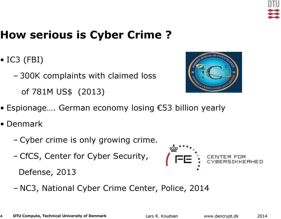 German economy losing 53 billion yearly Denmark Cyber crime is only growing