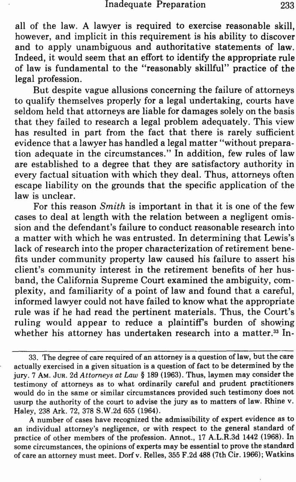 "Indeed, it would seem that an effort to identify the appropriate rule of law is fundamental to the ""reasonably skillful"" practice of the legal profession."