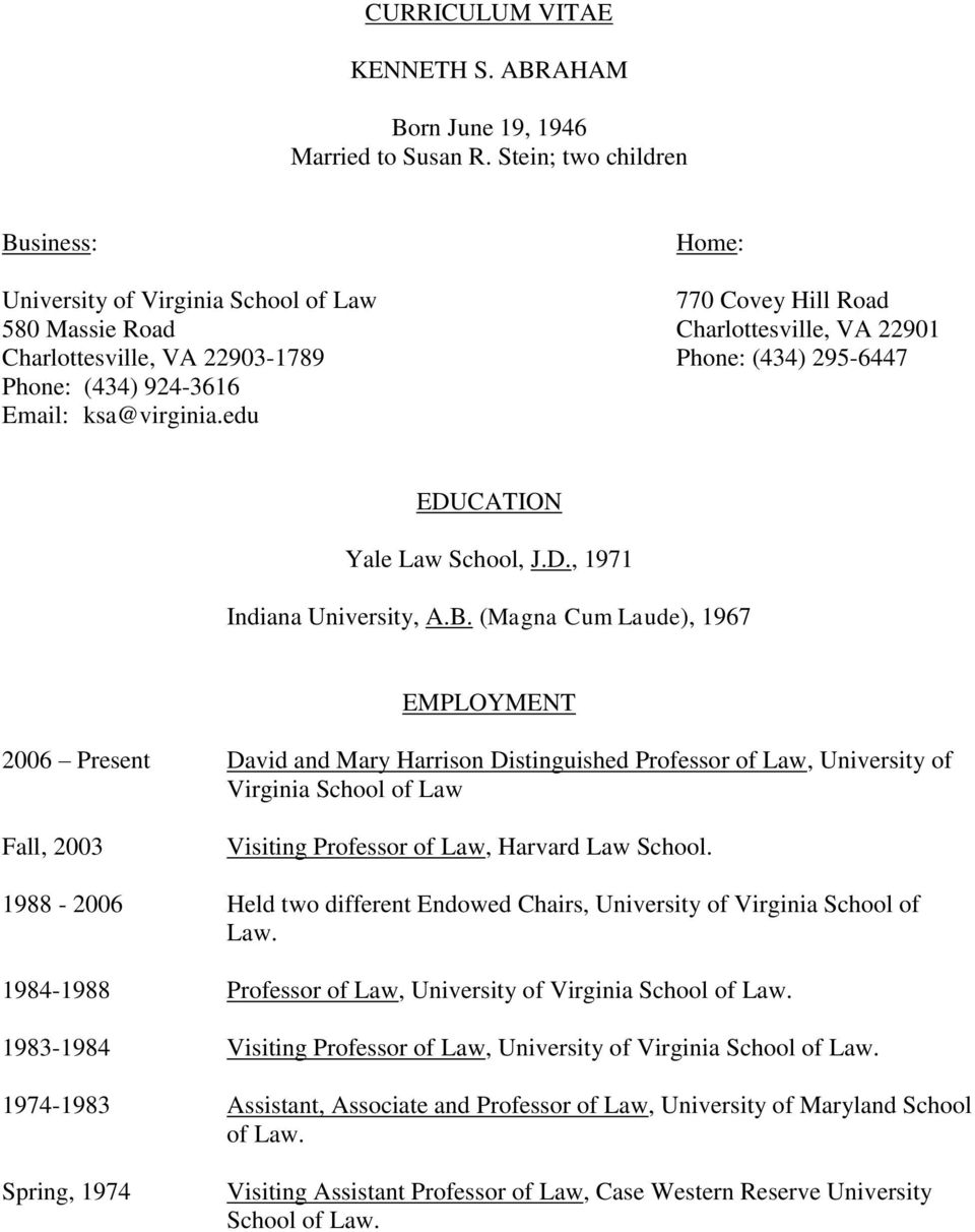 (434) 924-3616 Email: ksa@virginia.edu EDUCATION Yale Law School, J.D., 1971 Indiana University, A.B.