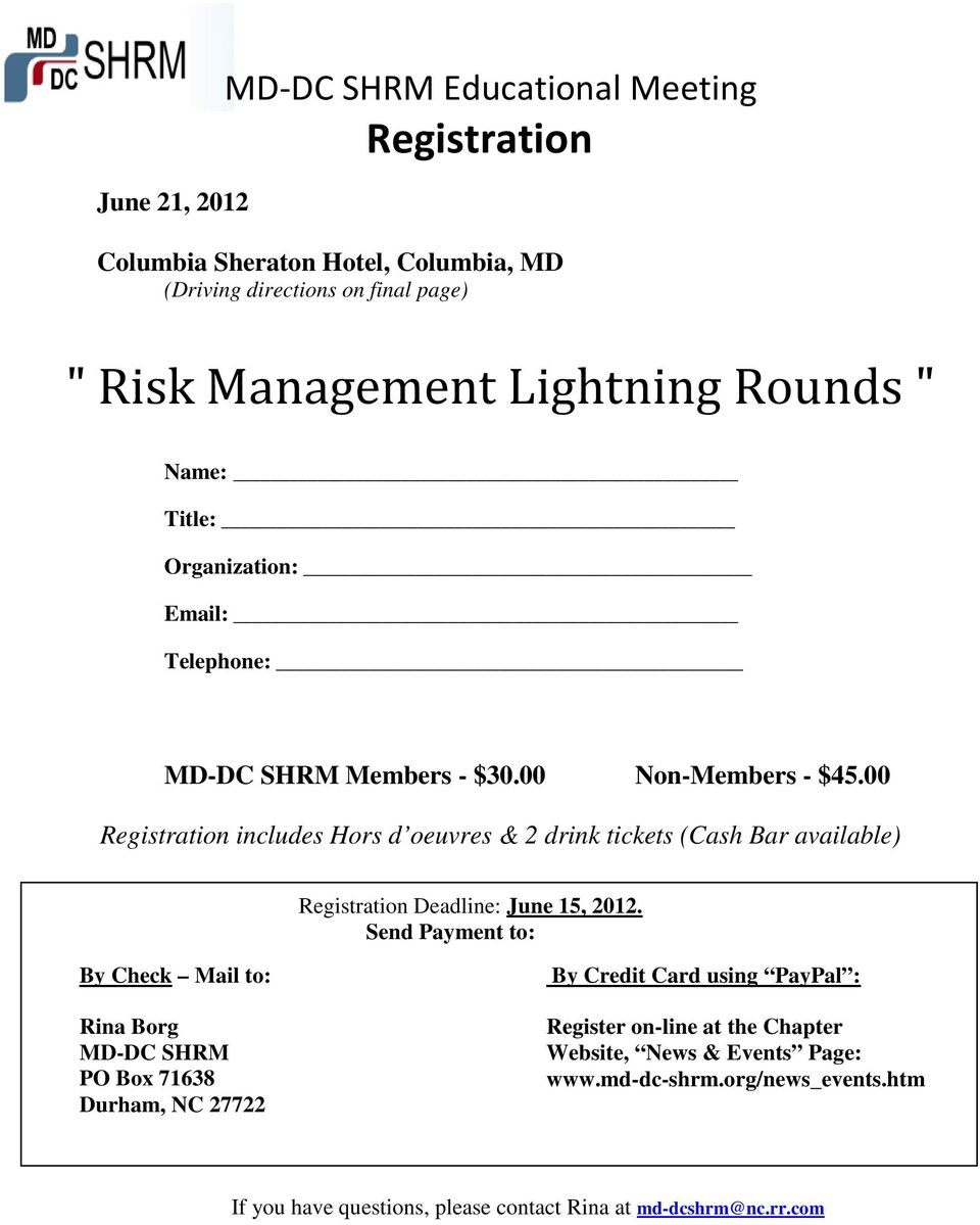 00 Registration includes Hors d oeuvres & 2 drink tickets (Cash Bar available) Registration Deadline: June 15, 2012.
