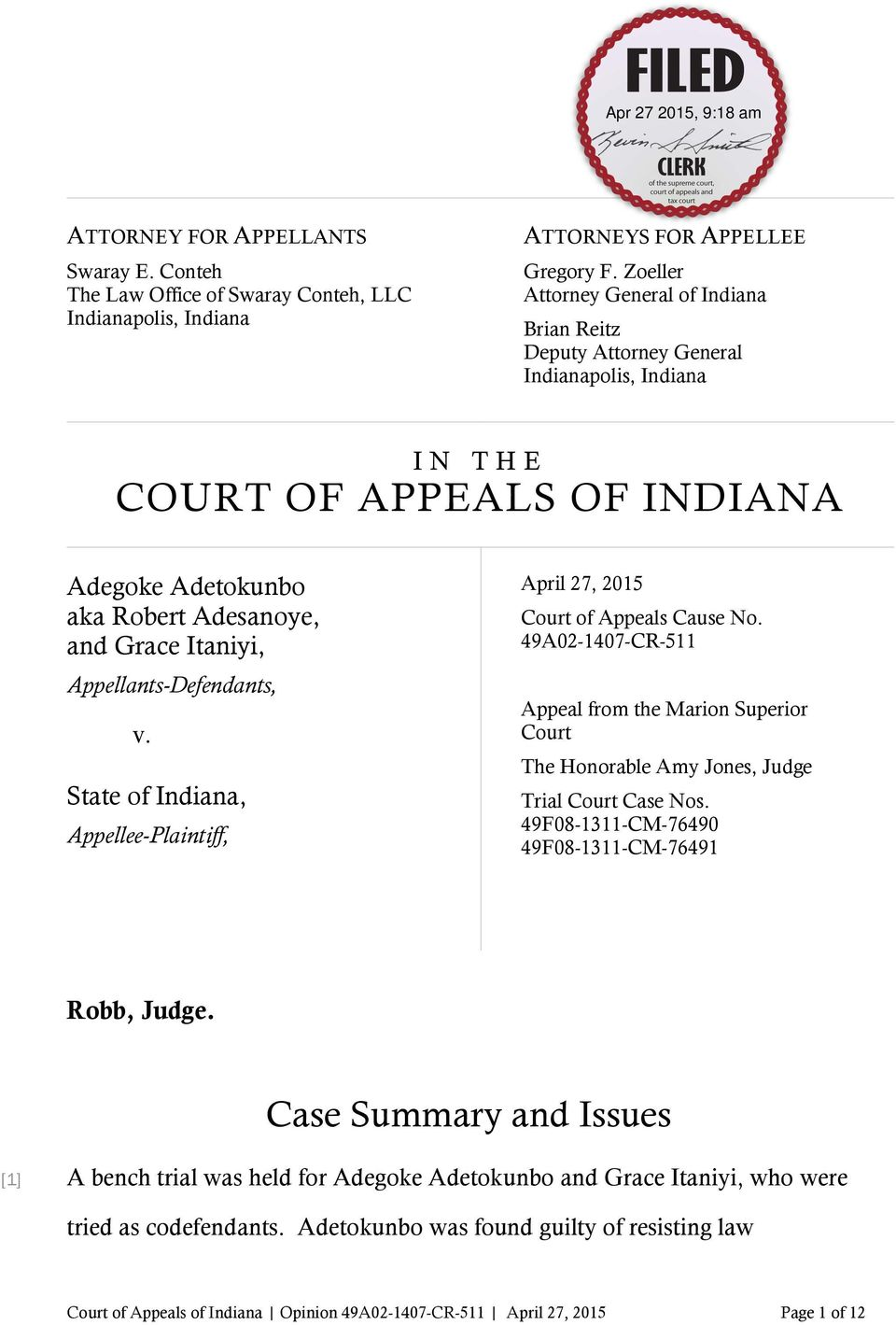 Appellants-Defendants, v. State of Indiana, Appellee-Plaintiff, April 27, 2015 Court of Appeals Cause No.