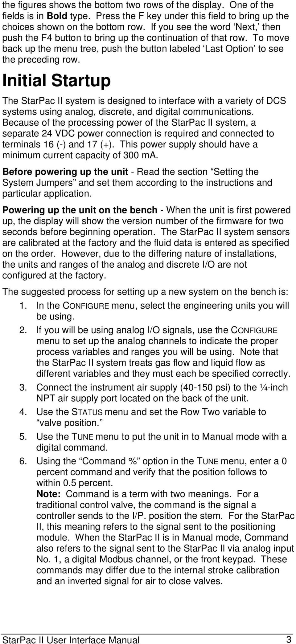 Initial Startup The StarPac II system is designed to interface with a variety of DCS systems using analog, discrete, and digital communications.