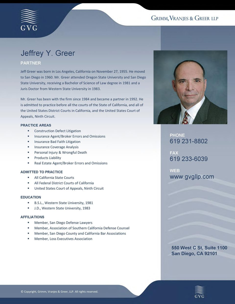 Greer has been with the firm since 1984 and became a partner in 1992.