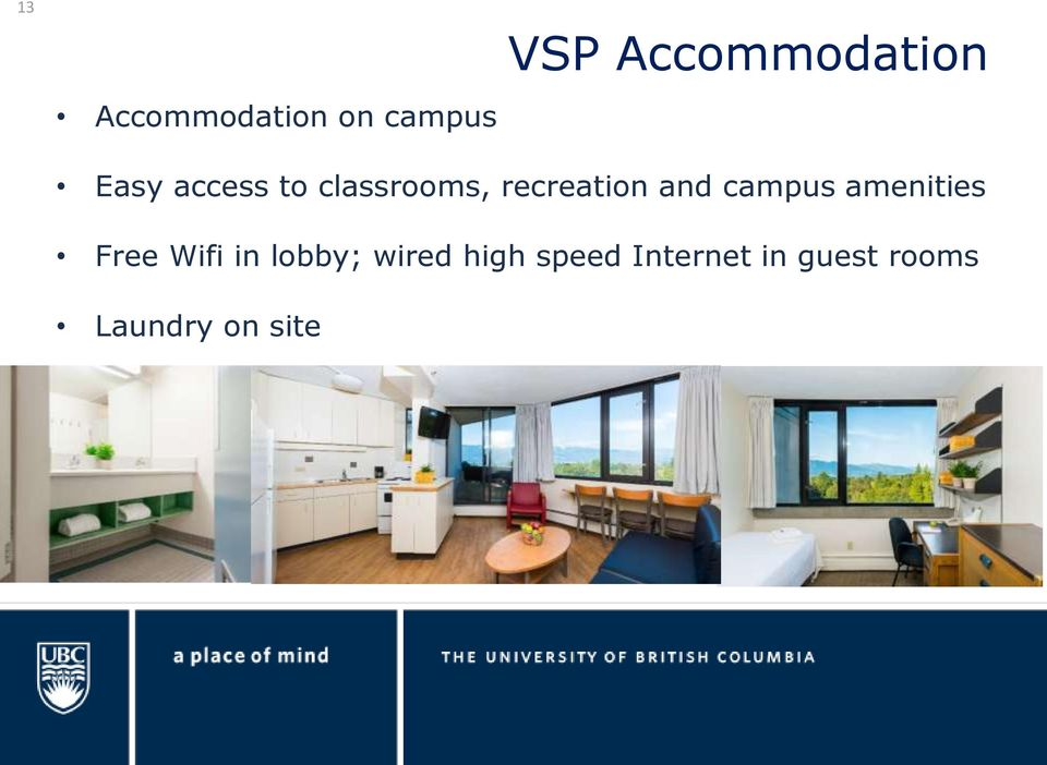 campus amenities Free Wifi in lobby; wired