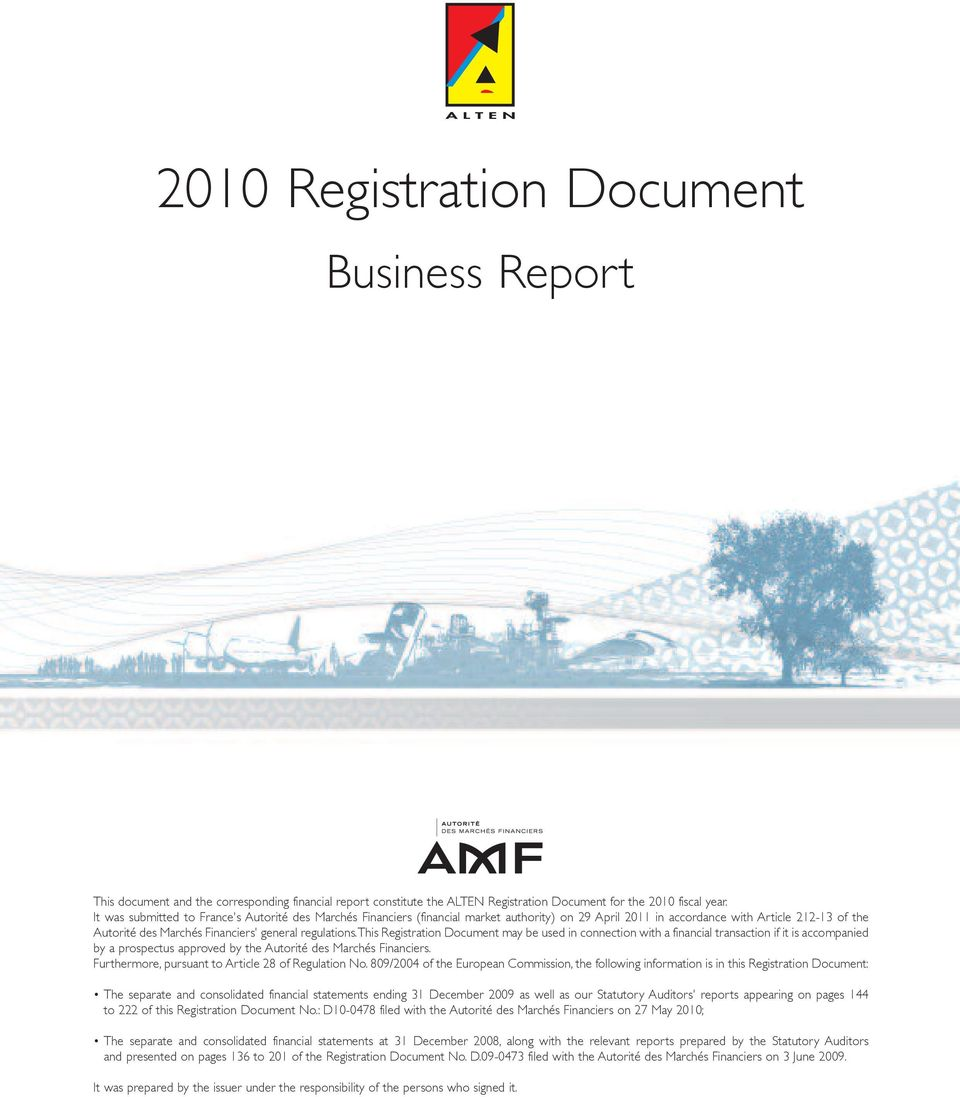 regulations. This Registration Document may be used in connection with a financial transaction if it is accompanied by a prospectus approved by the Autorité des Marchés Financiers.