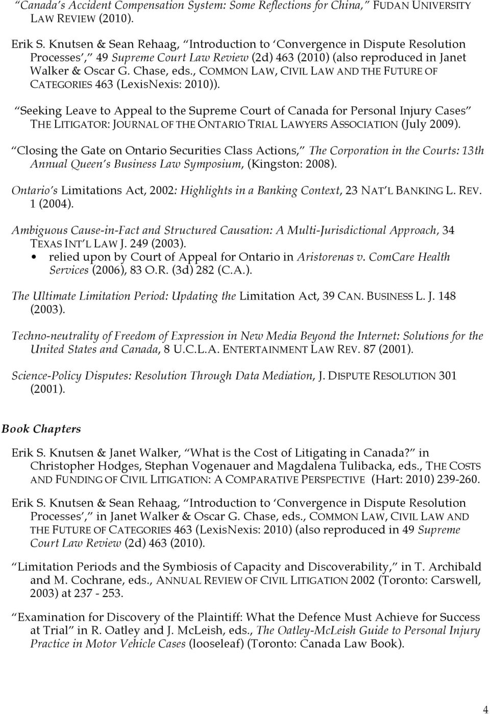 , COMMON LAW, CIVIL LAW AND THE FUTURE OF CATEGORIES 463 (LexisNexis: 2010)).