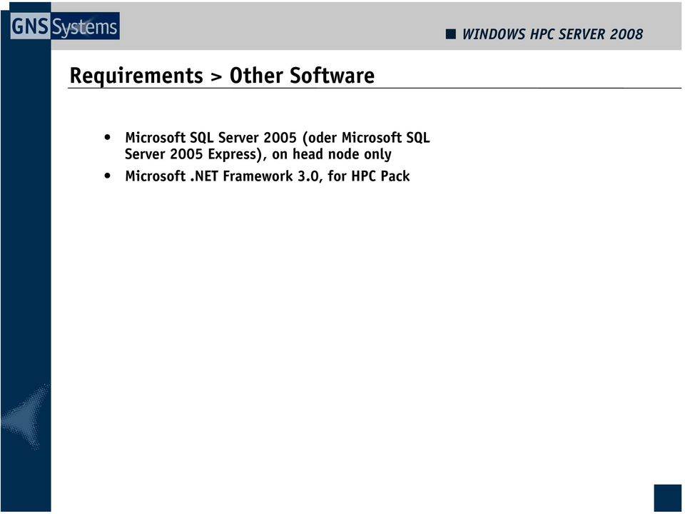 Server 2005 Express), on head node only