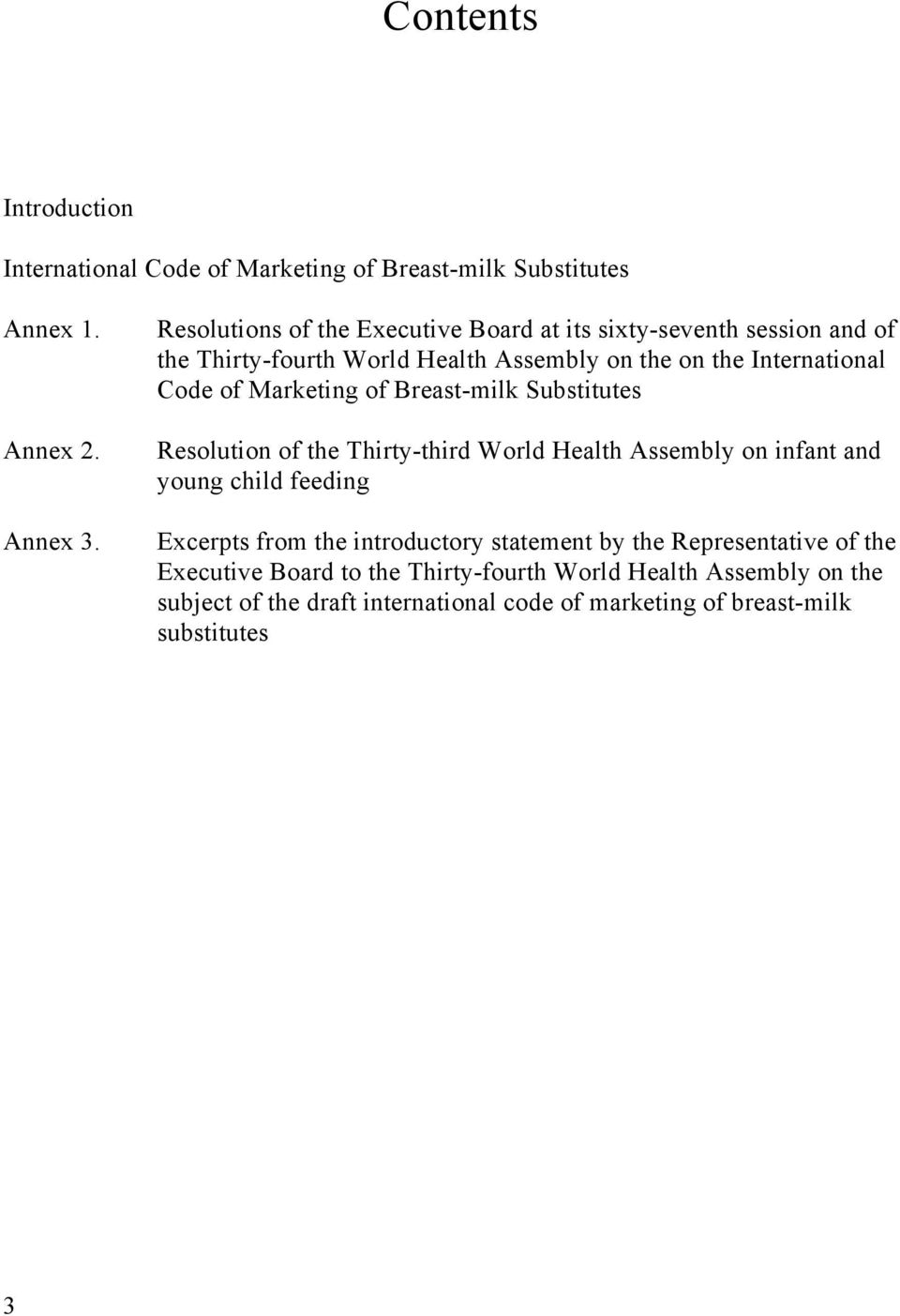 Marketing of Breast-milk Substitutes Resolution of the Thirty-third World Health Assembly on infant and young child feeding Excerpts from the