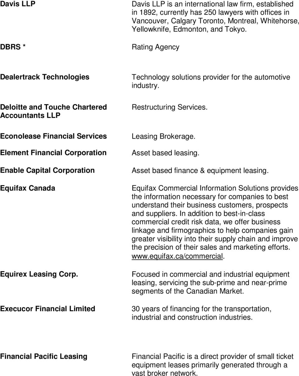 Deloitte and Touche Chartered Accountants LLP Econolease Financial Services Element Financial Corporation Enable Capital Corporation Equifax Canada Equirex Leasing Corp.
