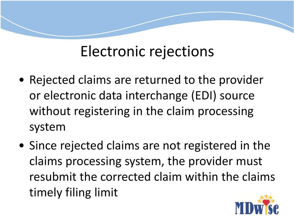 processing system Since rejected claims are not registered in the claims